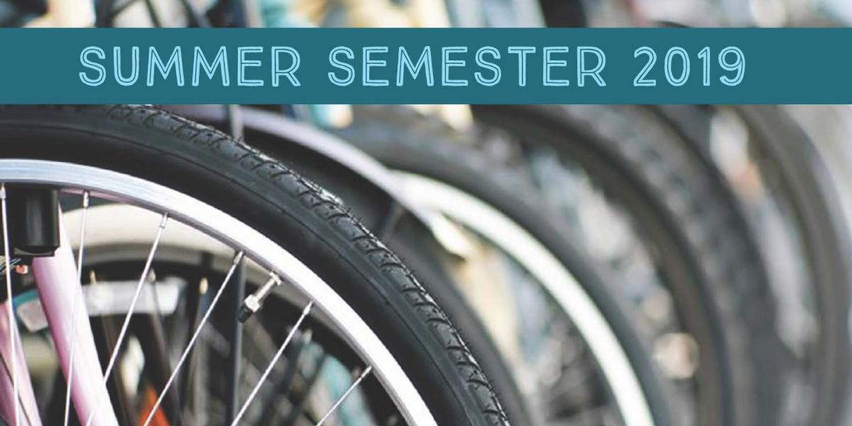 Summer Semester 2019 and picture of bikes